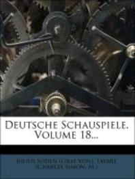 Deutsche Schauspiele, Volume 18...