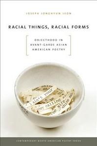Racial Things, Racial Forms
