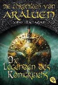Die Chroniken von Araluen 11 - Die Legenden des Koenigreichs