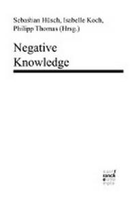 Negative Knowledge
