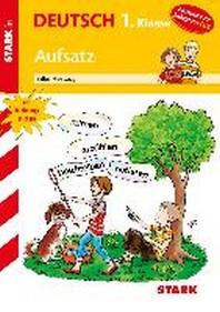 Training Grundschule - Deutsch Aufsatz 1. Klasse