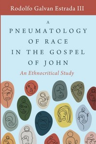 A Pneumatology of Race in the Gospel of John