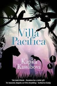 Villa Pacifica. Kapka Kassabova