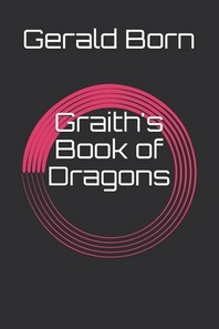 Graith's Book of Dragons