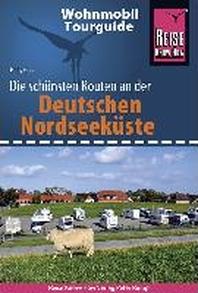 Reise Know-How Wohnmobil-Tourguide Deutsche Nordseekueste mit Hamburg und Bremen