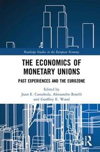 The Economics of Monetary Unions