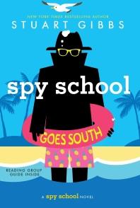 Spy School Goes South (Reprint)