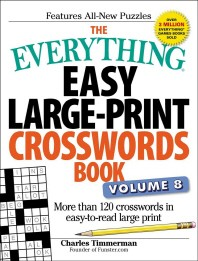 The Everything Easy Large-Print Crosswords Book, Volume 8