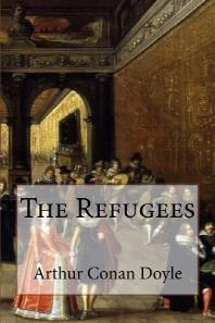 The Refugees Arthur Conan Doyle