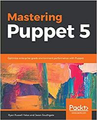 Mastering Puppet 5