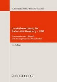 Landesbauordnung fuer Baden-Wuerttemberg - LBO