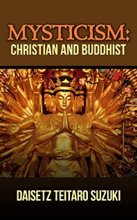 Mysticism : Christian and Buddhist(Routledge Classics)