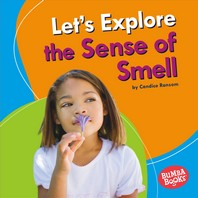Let's Explore the Sense of Smell