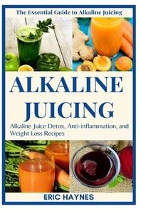 Alkaline Juicing