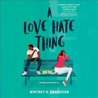 A Love Hate Thing Lib/E