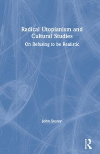 Radical Utopianism and Cultural Studies