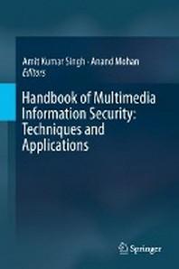 Handbook of Multimedia Information Security