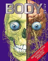 Body Atlas [With Pull-Out Poster]