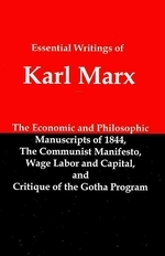 Essential Writings of Karl Marx