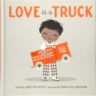 Love Is a Truck