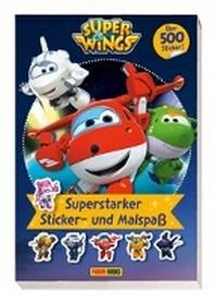 Super Wings: Superstarker Sticker- und Malspass