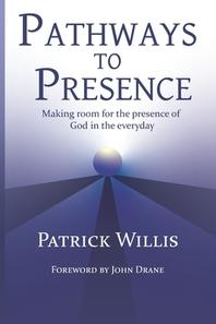 Pathways to Presence