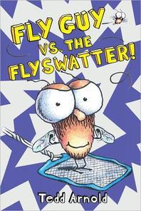 Fly Guy. 10: Fly Guy Vs the Flyswatter!