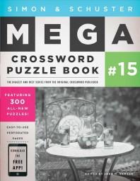 Simon & Schuster Mega Crossword Puzzle Book #15, 15
