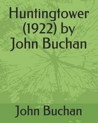 Huntingtower (1922) by John Buchan