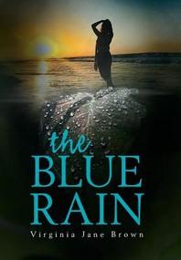 The Blue Rain