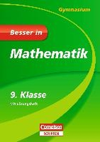 Besser in Mathematik - Gymnasium 9. Klasse