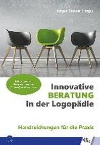 Innovative Beratung in der Logopaedie
