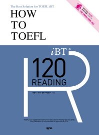How to TOEFL iBT 120 Reading