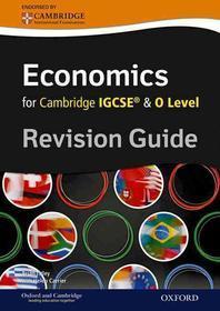 Economics for Cambridge Igcserg and O Level Revision Guide