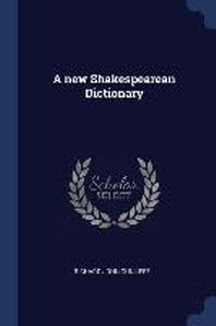 A New Shakespearean Dictionary