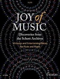 Joy of Music - Discoveries from the Schott Archives (Floete und Klavier)