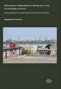 Mongering North Korean Democracy for Inter-Korean Peace