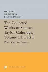 The Collected Works of Samuel Taylor Coleridge, Volume 11