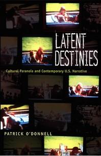 Latent Destinies