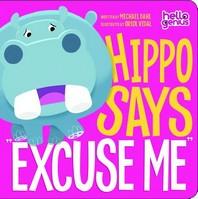 Hippo Says Excuse Me