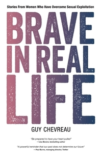Brave in Real Life