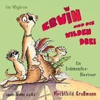 Erwin und die wilden Drei