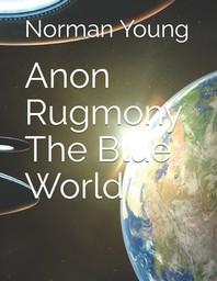 Anon Rugmony The Blue World