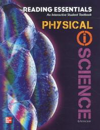 Glencoe Reading Essentials : Physical i Science