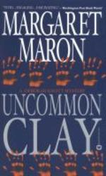Uncommon Clay