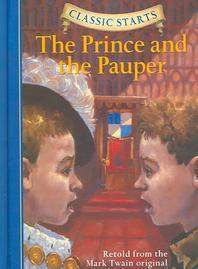 Classic Starts(r) the Prince and the Pauper