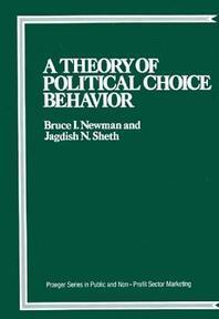 A Theory of Political Choice Behavior