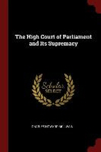 The High Court of Parliament and Its Supremacy