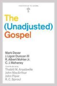 Unadjusted Gospel