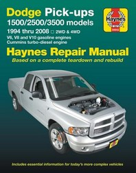 Dodge 1500, 2500 & 3500 Pick-Ups (94-08) with V6, V8 & V10 Gas & Cummins Turbo-Diesel, 2wd & 4WD Haynes Repair Manual (Does Not Include Specific to Sr
